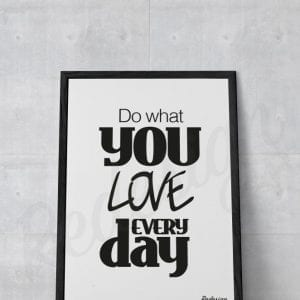 plakat-citat-do-what-you-love-dansk-design-til-hende-gaveide-redesignart