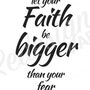 plakat-med-citat-let-your-faith-be-bigger