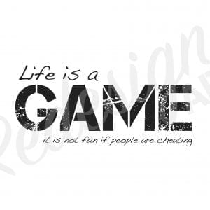 plakat-med-citat-life-is-a-game